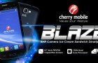 Cherry Mobile Blaze Catches Everyone by Surprise